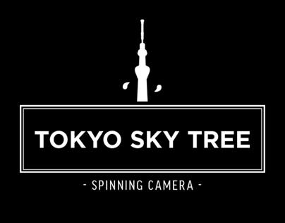 Tokyo Sky Tree - Spinning Camera