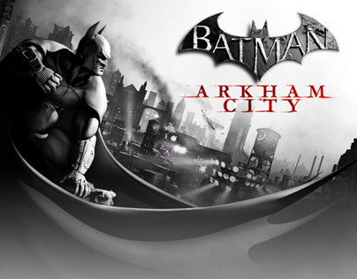 Batman: Arkham City Advertising Campaign