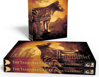 The Tasmanian Tiger: Extinct or Extant?