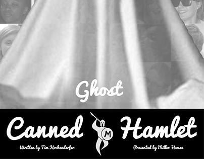Canned Hamlet Production Posters
