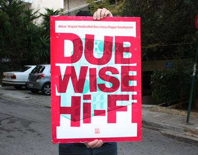 Dubwise Hi-Fi Silkscreen Poster