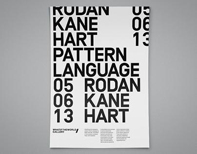 """Rodan Kane Hart """"Pattern Language"""""""