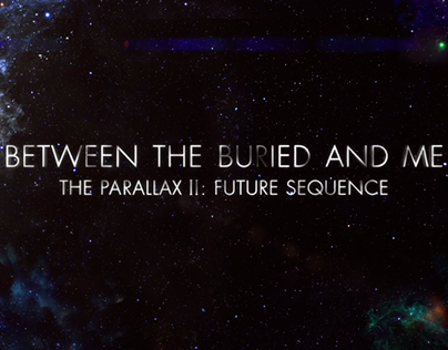 Between the Buried and Me // The Parallax II