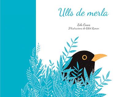 ULLS DE MERLA. Ed. El Cep i la Nansa. 2019