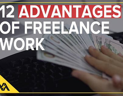 12 ADVANTAGES OF FREELANCE WORK