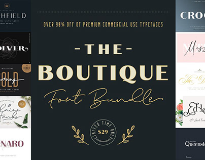 THE BOUTIQUE FONT BUNDLE - LIMITED TIME ONLY