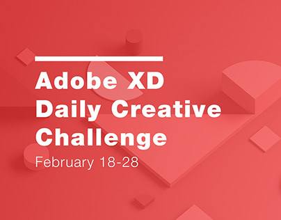 Adobe XD Daily Creative Challenge || Feb 2020