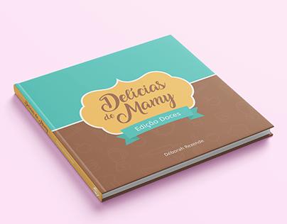"""Projeto de Livro """"Delícias de Mamy: Edição Doces"""""""