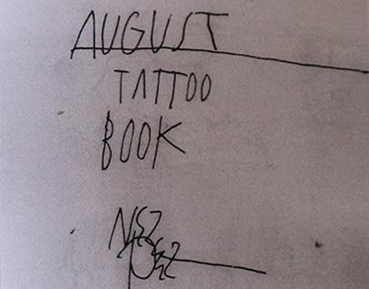 AUGUST TATTOO BOOK