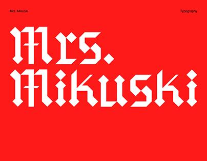 Mrs. Mikuski