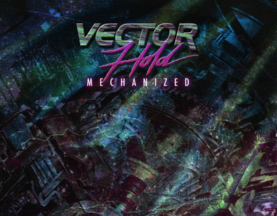 Vector Hold - Mechanized [Cover]