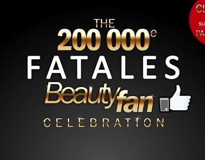 200 000e Fatales Beauty Fan Celebration