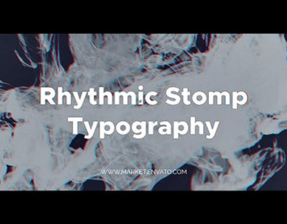 Rhythmic Stomp Typography