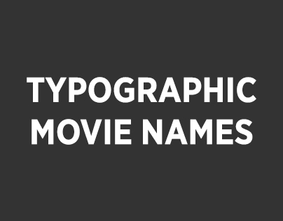 Typographic Movie Names