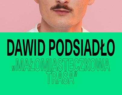"""""""Małomiasteczkowa trasa"""" - Dawid Podsiadło concert tour"""
