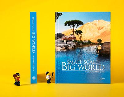 Small Scale Big World: The Culture of Mini Crafts