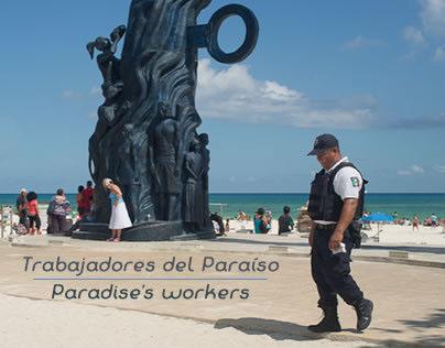 Trabajadores del paraíso / Paradise's workers