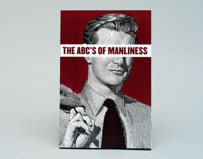 The ABC'S Of Manliness