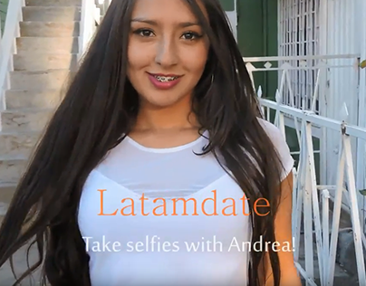 Latamdate com: Take selfies with Andrea!