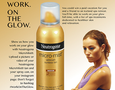 Neutrogena Campaign: Work. On The Glow.