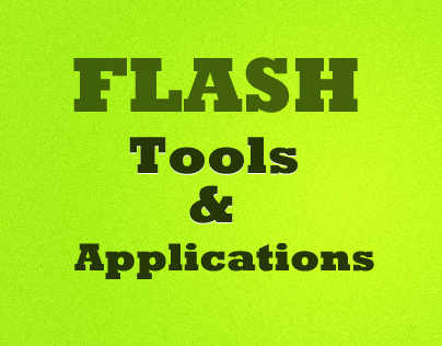 Flash Utilities and Applications