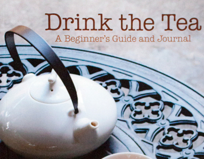 Photography and Typesetting for Drink the Tea