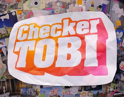 Checker Tobi - Title Sequence