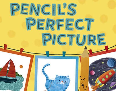"""Pencil's Perfect Picture"" - Picturebook"