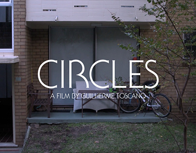 CIRCLES (Isolation Short Film)