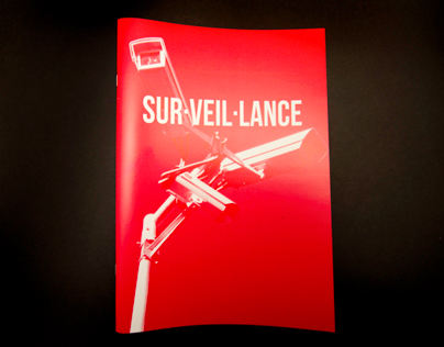 Surveillance: A look into common practices.
