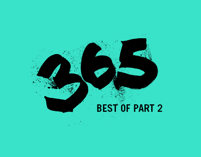 The 365 Project  (Best of, Part 2)