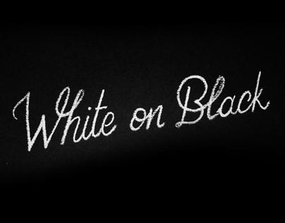White on Black Lettering