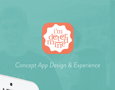 """I'm Determined"" App Concept"