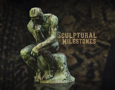 Sculptural Milestones