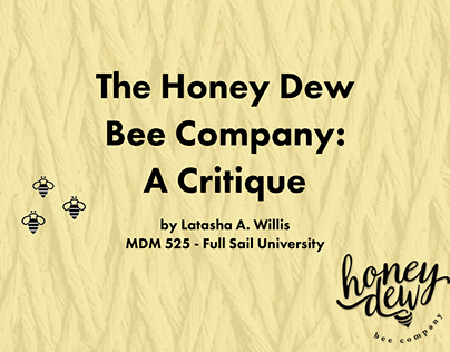 Critical Review - Honey Dew Bee Company