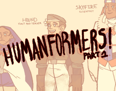 Humanformers (Part 1)