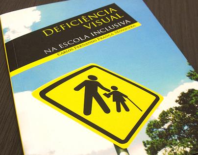 Editorial - livro Deficiência Visual Escola Inclusiva