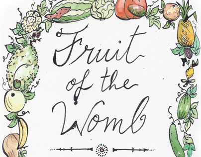 Fruit of the Womb:  40 week pregnancy journal