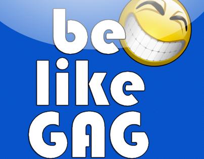 Be like Gag iOS app