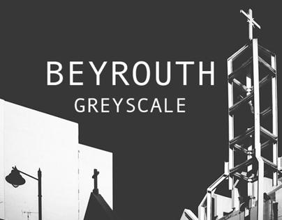 BEYROUTH GREYSCALE