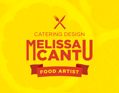 Melissa Cantu - Catering design ~ Food artist