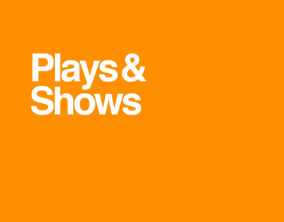 PLAYS & SHOWS