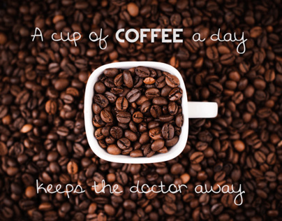 A cup of coffee a day keeps the doctor away ;-)