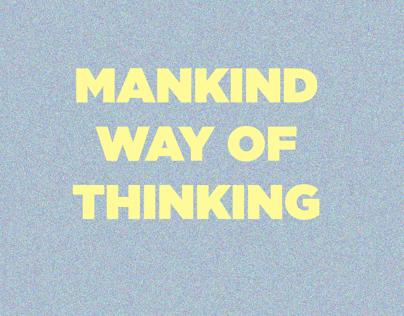 Mankind way of thinking