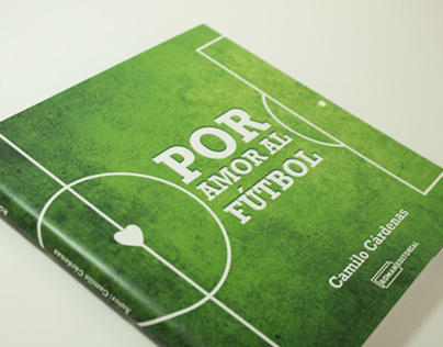 Por amor al Fútbol / Editorial Design
