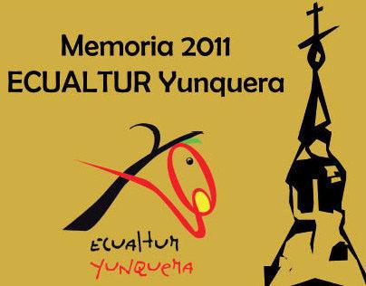 Memoria ECUALTUR Yunquera 2011 y propuesta 2012