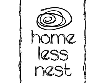 HOMELESS NEST