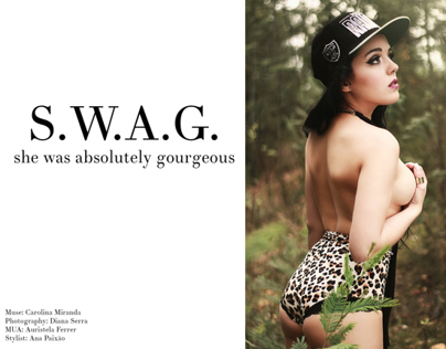 S.W.A.G. - She was absolutely gourgeous