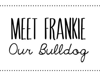 MEET FRANKIE