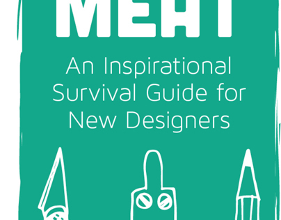 FRESH MEAT: An Inspirational Survival Guide